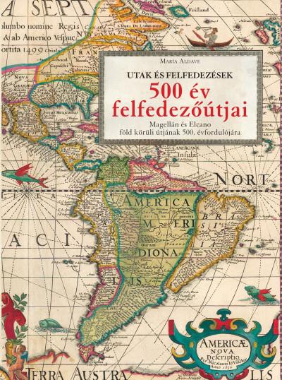 María Aldave - 500 év felfedezőútjai