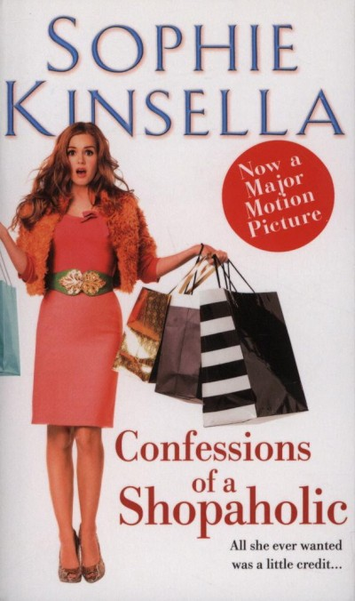 Sophie Kinsella - Confessions of a Shopaholic