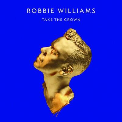 Robbie Williams - TAKE THE CROWN - CD