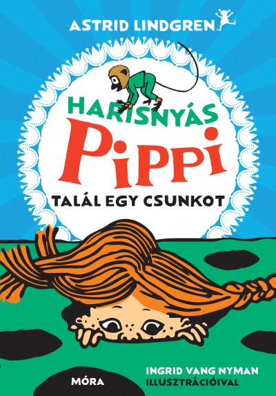 Astrid Lindgren - Harisnyás Pippi talál egy csunkot
