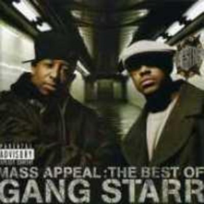 - Mass Appeal: The Best Of Gang Starr