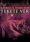 Laurell K. Hamilton - Fekete v�r