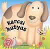 Lisa Regan - Karcsi kutyus - Pancsol� �llatok