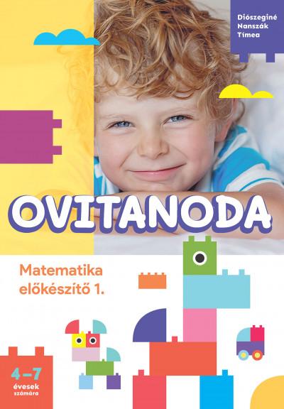 Diószeginé Nanszák Tímea - Ovitanoda - Matematika előkészítő 1.