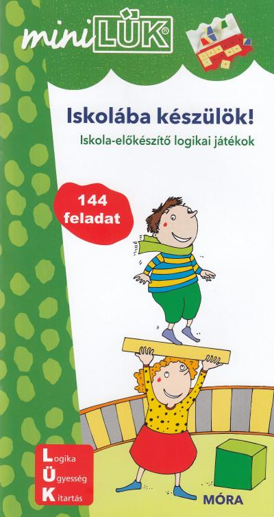 Heinz Vogel  (Összeáll.) - MiniLÜK - Iskolába készülök