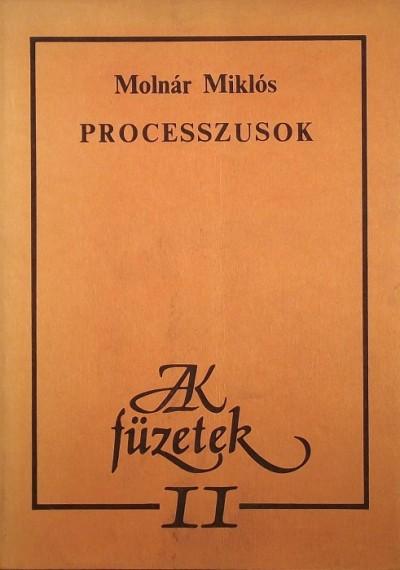 Molnár Miklós - Processzusok