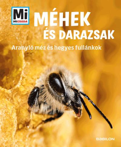 Alexandra Rigos - Fenyvesi Orsolya  (Szerk.) - Méhek és darazsak