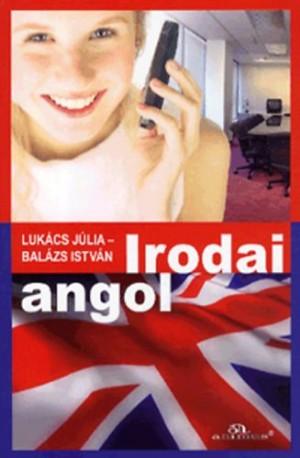 Bal�zs Istv�n - Luk�cs J�lia - Irodai angol