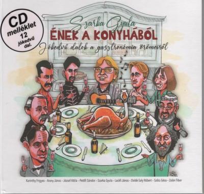 Szarka Gyula - Ének a konyhából