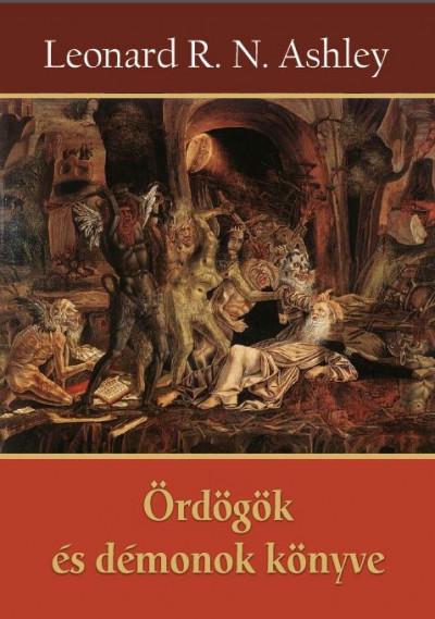 Leonard R. N. Ashley - Ördögök és démonok könyve
