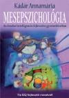 K�d�r Annam�ria - Mesepszichol�gia