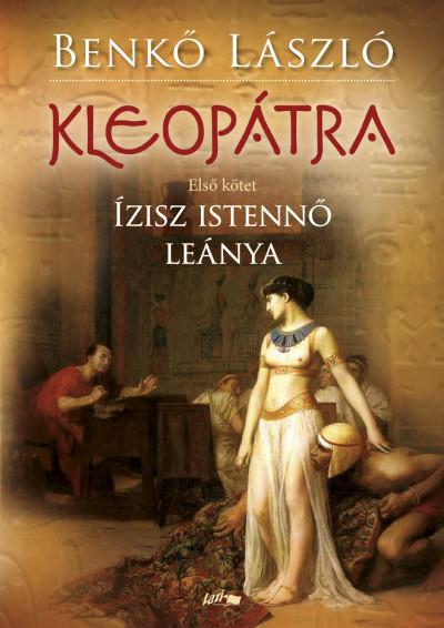 Benkő László - Kleopátra I.