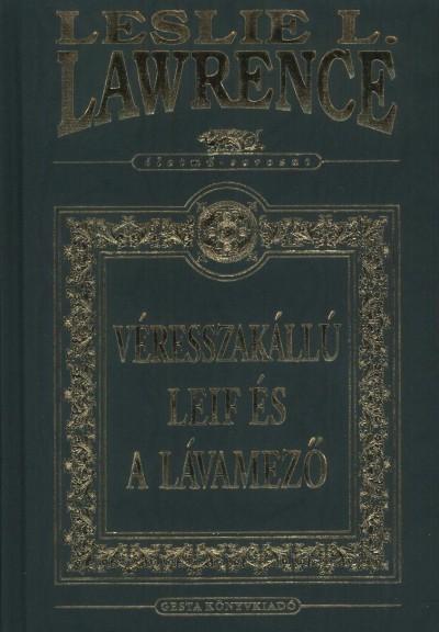 Leslie L. Lawrence - Véresszakállú Leif és a lávamező