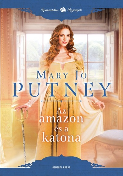 Mary Jo Putney - Az amazon és a katona