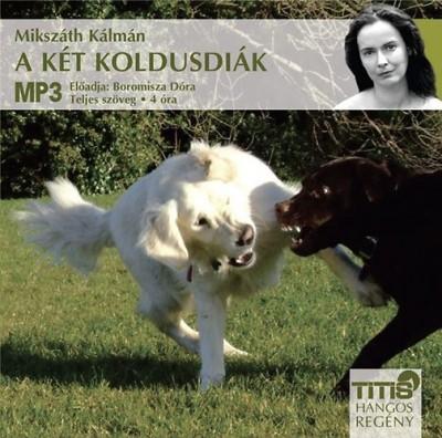 Mikszáth Kálmán - Boromissza Dóra - A két koldusdiák - Hangoskönyv - MP3