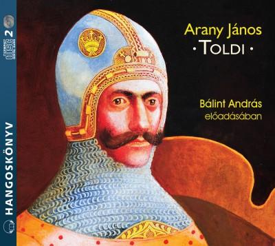 Arany János - Bálint András - Toldi - Hangoskönyv