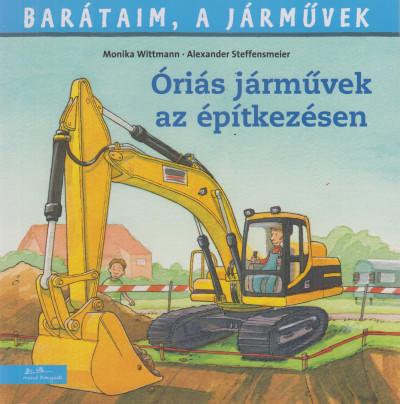 Christian Tielmann - Óriási járművek az építkezésen