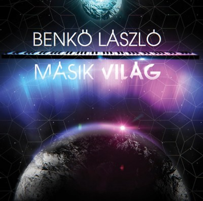 Benkő László - Másik világ -CD