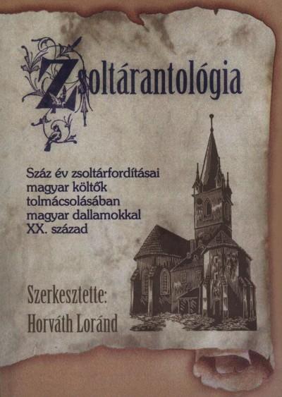 ZSOLTÁRANTOLÓGIA (SZERK: HORVÁTH LÓRÁND)