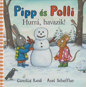 Axel Scheffler - Pipp �s Polli - Hurr�, havazik!