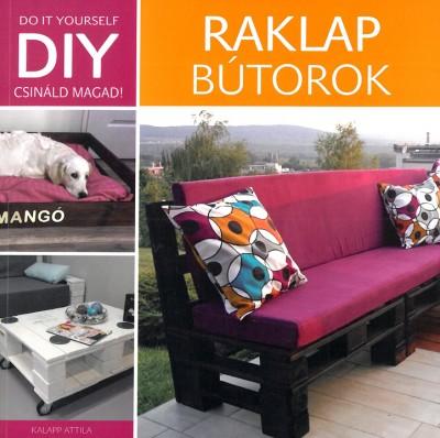 Kalapp Attila - DIY - Raklap bútorok
