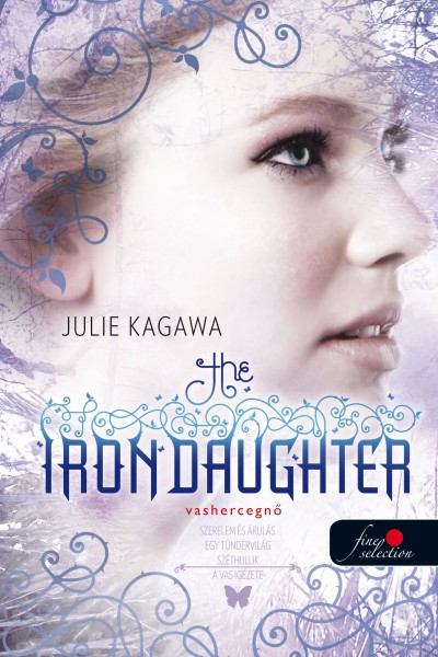 Julie Kagawa - The Iron Daughter - Vashercegnő