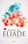 Mircea Eliade - A szent �s a prof�n