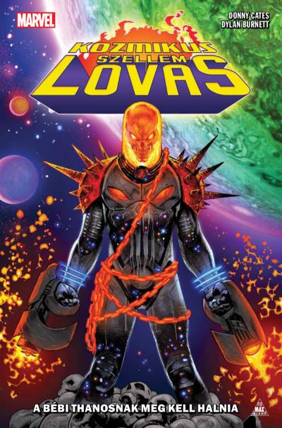 Dylan Burnett - Donny Cates - Kozmikus Szellemlovas: A bébi Thanosnak meg kell halnia