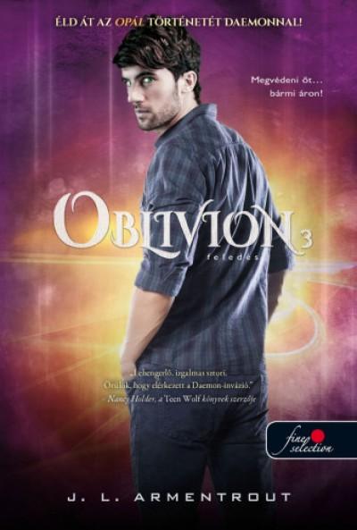 Jennifer L Armentrout - Oblivion 3. - Feledés - keménykötés