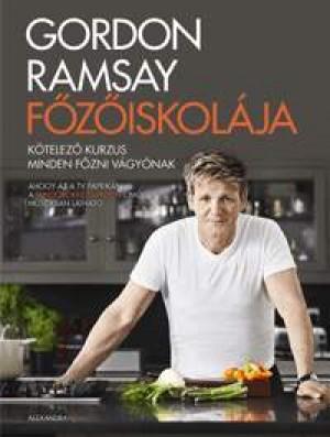 Gordon Ramsay - Gordon Ramsay f�z�iskol�ja