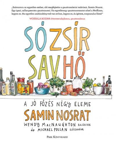 Samin Nosrat - Só, zsír, sav, hő