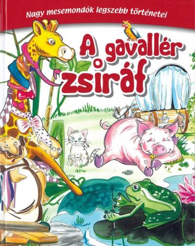 Molnár Sándor  (Szerk.) - A gavallér zsiráf