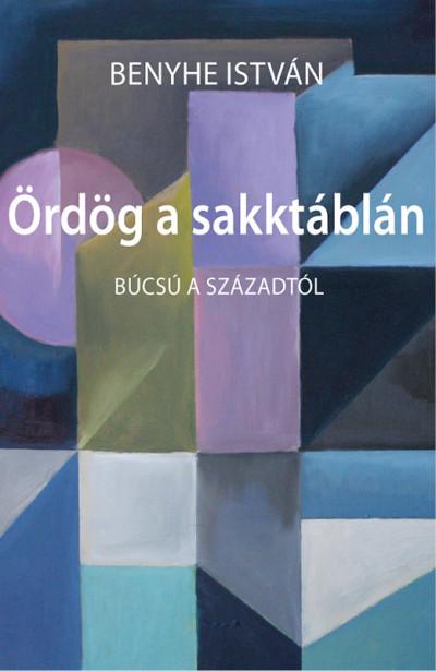 Benyhe István - Ördög a sakktáblán