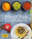 Bede Petra - Viktoria Grodienko - Nataliia Kalinichenki - Gyógyító ételek - Az ayurvédikus konyha titkai