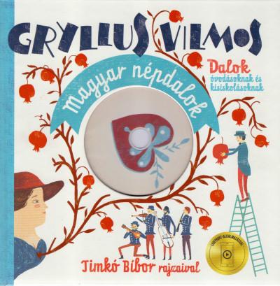 Gryllus Vilmos - Magyar népdalok
