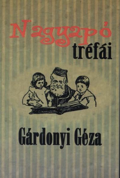 Gárdonyi Géza - Nagyapó tréfái
