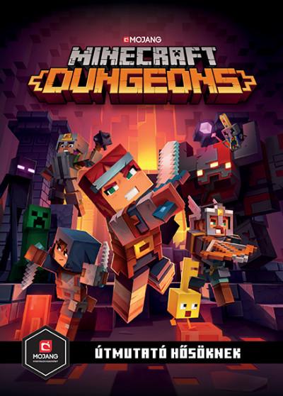 - Minecraft Dungeons: Útmutató hősöknek