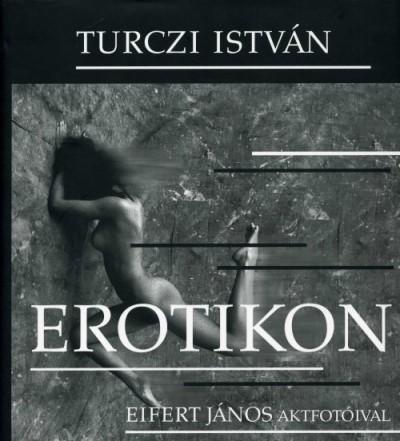 Turczi István - Erotikon