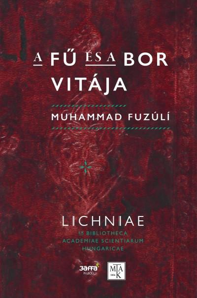 Muhammad Füzuli - A fű és a bor vitája