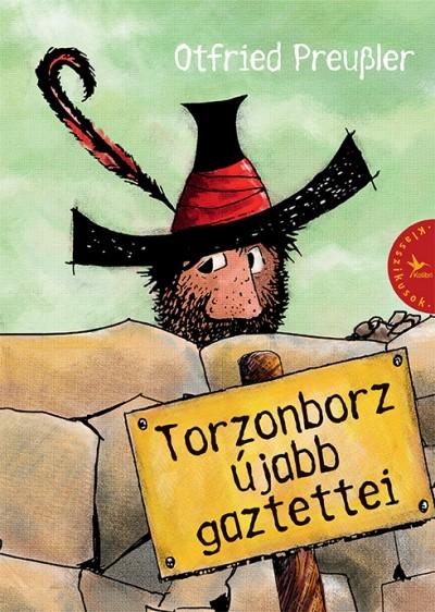 Otfried Preussler - Torzonborz újabb gaztettei