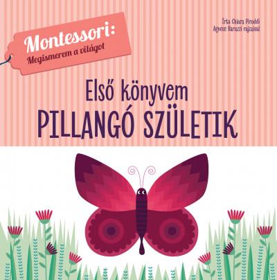 Chiara Piroddi - Első könyvem - Pillangó születik