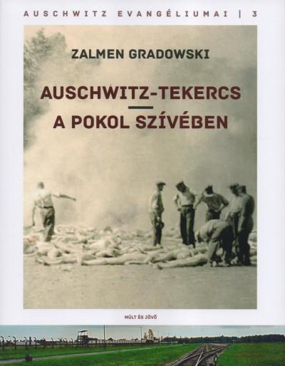 Zalmen Gradowski - Auschwitz-tekercs