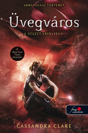 Cassandra Clare - �vegv�ros - A v�gzet erekly�i 3.