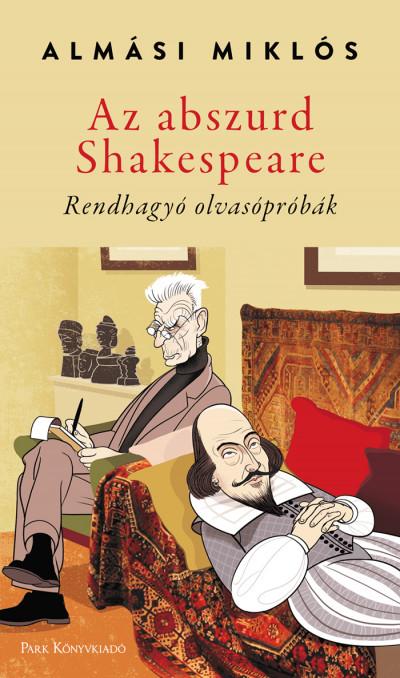 Almási Miklós - Az abszurd Shakespeare