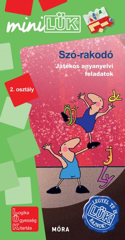 Borbély Borbála  (Szerk.) - Vukman Andrea  (Összeáll.) - Szó-rakodó - LDI 567