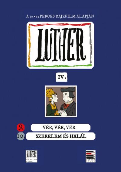 Richly Zsolt  (Összeáll.) - Luther-képregény IV.