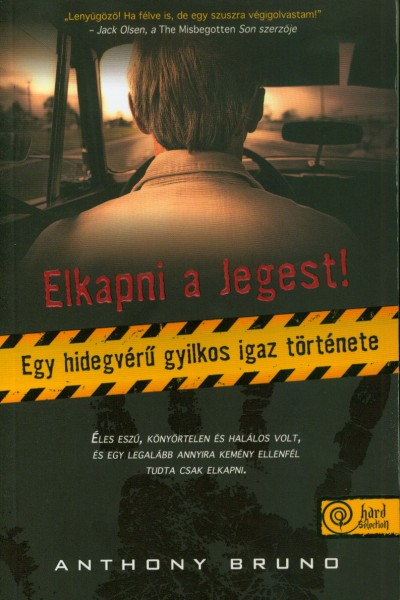 Anthony Bruno - Elkapni a Jegest!