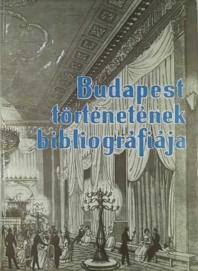 Dr. Berza László  (Szerk.) - Budapest történetének bibliográfiája IV.