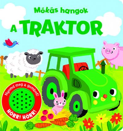 - Mókás hangok - A traktor