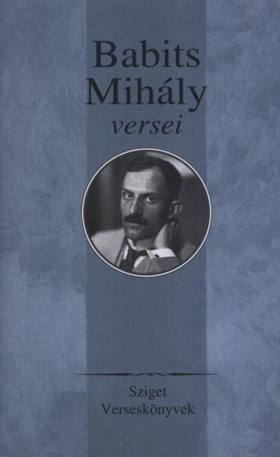 - - BABITS MIHÁLY VERSEI